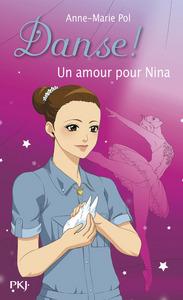 DANSE ! - NUMERO 30 UN AMOUR POUR NINA