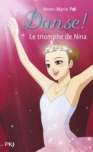 DANSE ! - NUMERO 33 LE TRIOMPHE DE NINA
