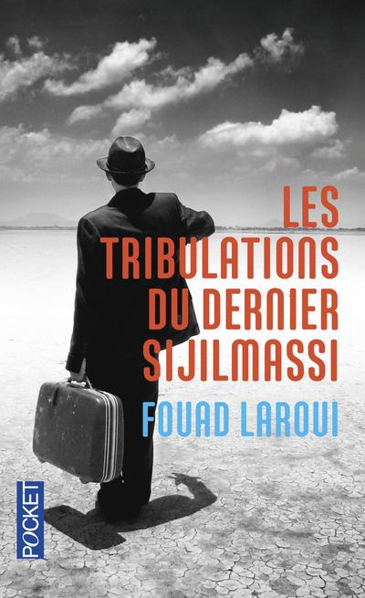 LES TRIBULATIONS DU DERNIER SIJILMASSI