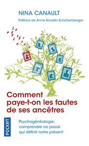 COMMENT PAYE-T-ON LES FAUTES DE SES ANCETRES