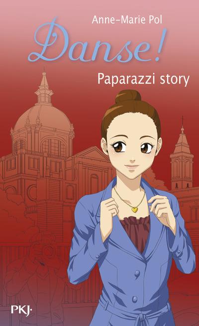 DANSE ! - NUMERO 37 PAPARAZZI STORY