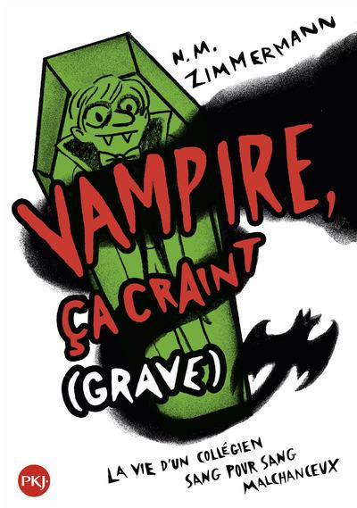 VAMPIRE, CA CRAINT (GRAVE) - TOME 1