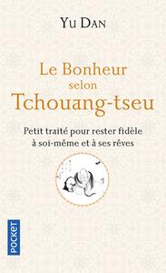 LE BONHEUR SELON TCHOUANG-TSEU