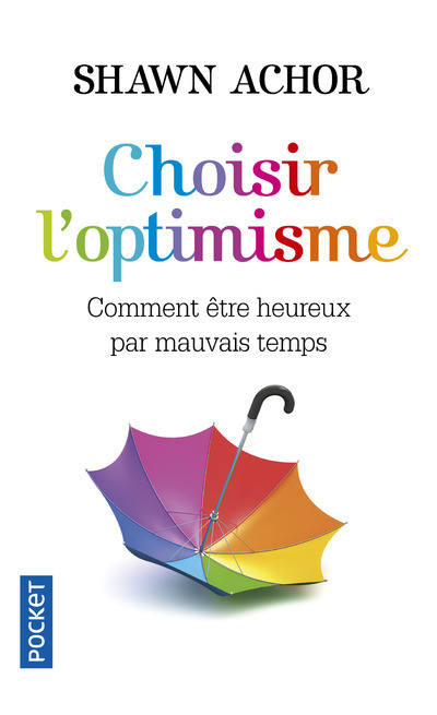 CHOISIR L'OPTIMISME