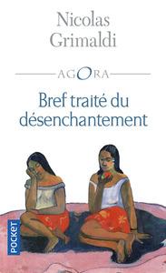 BREF TRAITE DU DESENCHANTEMENT