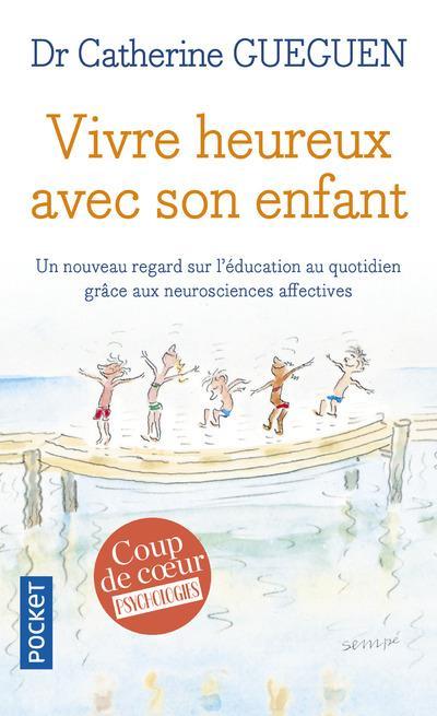 VIVRE HEUREUX AVEC SON ENFANT