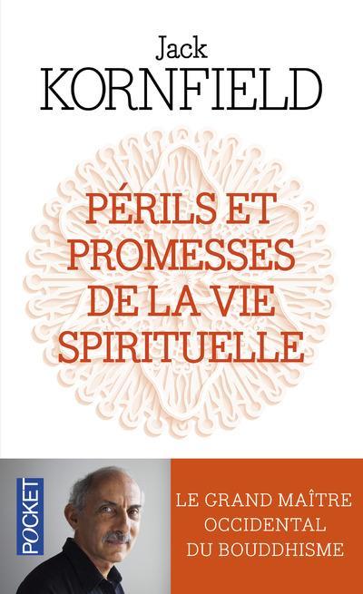 PERILS ET PROMESSES DE LA VIE SPIRITUELLE