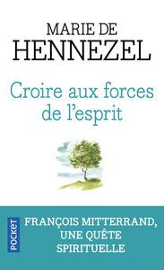 CROIRE AUX FORCES DE L'ESPRIT