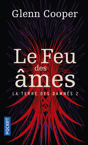 LA TERRE DES DAMNES - TOME 2 LE FEU DES AMES