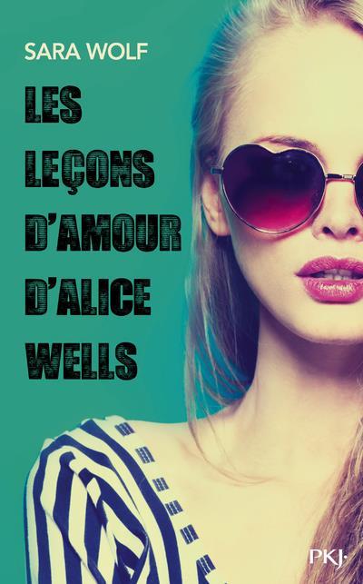 LES LECONS D'AMOUR D'ALICE WELLS