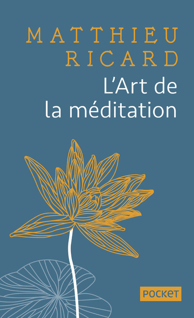 L'ART DE LA MEDITATION - COLLECTOR