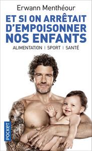 ET SI ON ARRETAIT D'EMPOISONNER NOS ENFANTS ?