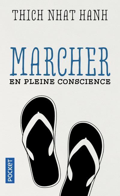 MARCHER EN PLEINE CONSCIENCE