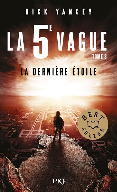 LA 5E VAGUE - TOME 03 LA DERNIERE ETOILE