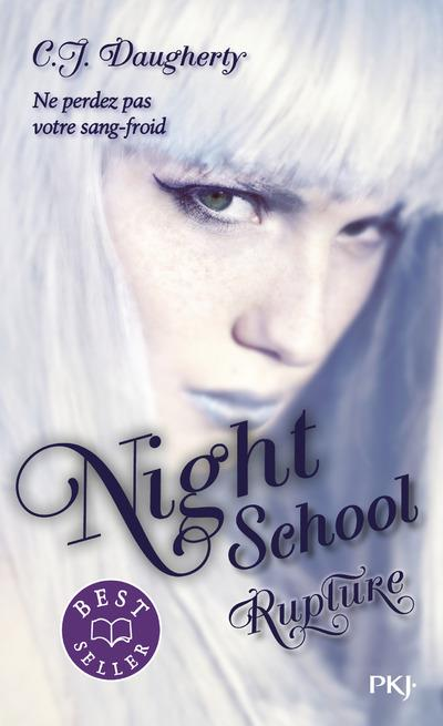 NIGHT SCHOOL - TOME 3 RUPTURE