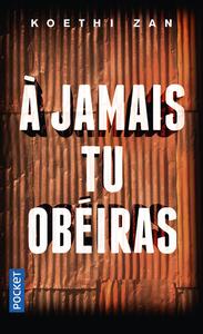 A JAMAIS TU OBEIRAS