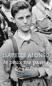 JE PEUX ME PASSER DE L'AUBE