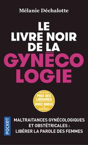 LE LIVRE NOIR DE LA GYNECOLOGIE