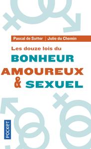 LES DOUZE LOIS DU BONHEUR AMOUREUX & SEXUEL