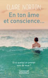 EN TON AME ET CONSCIENCE...