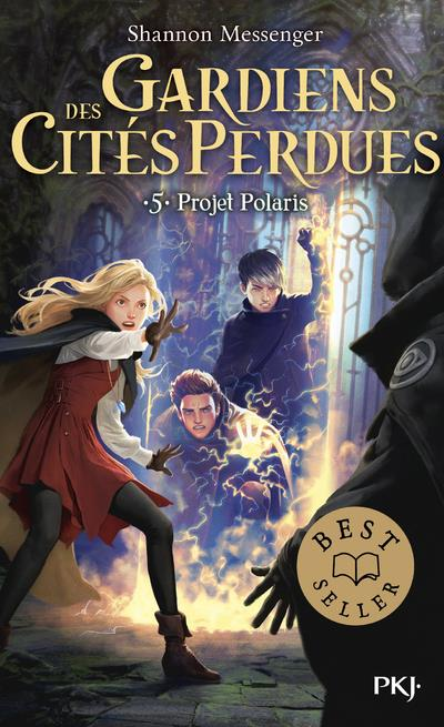 GARDIENS DES CITES PERDUES - TOME 5 PROJET POLARIS - VOLUME 05