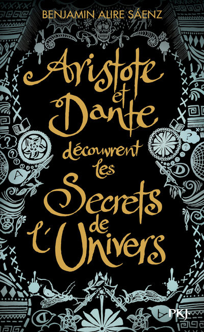 ARISTOTE ET DANTE DECOUVRENT LES SECRETS DE L'UNIVERS - COLLECTOR