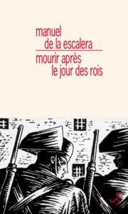 MOURIR APRES LE JOUR DES ROIS