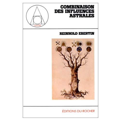 COMBINAISON DES INFLUENCES ASTRALES
