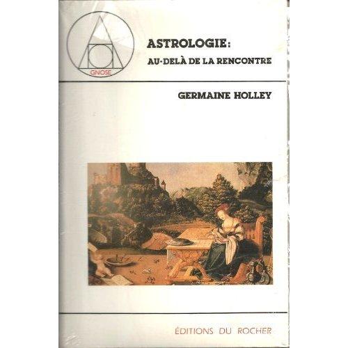 ASTROLOGIE : AU-DELA DE LA RENCONTRE