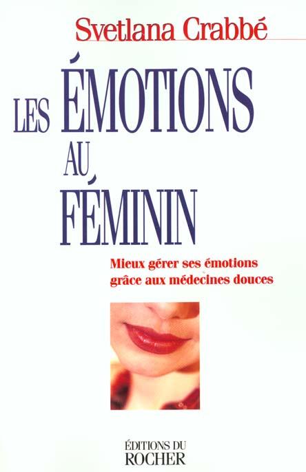 LES EMOTIONS AU FEMININ