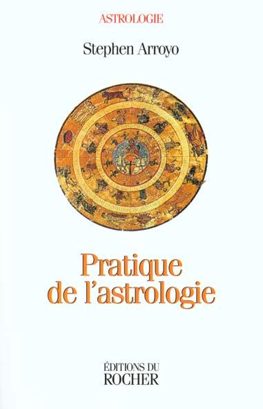 PRATIQUE DE L'ASTROLOGIE