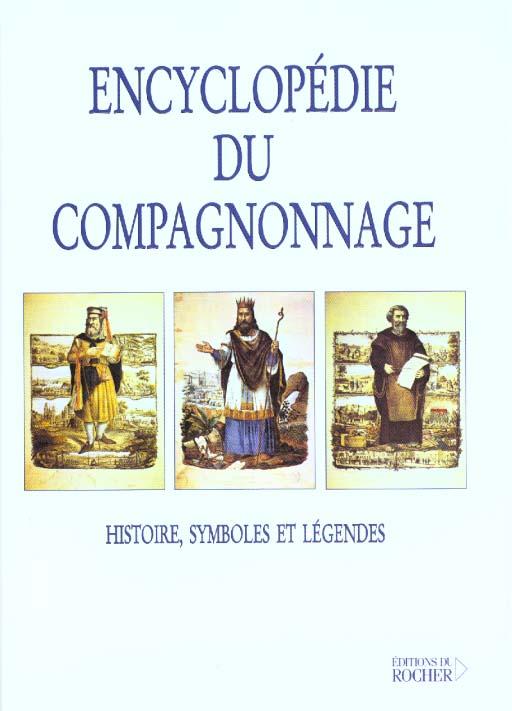 ENCYCLOPEDIE DU COMPAGNONNAGE
