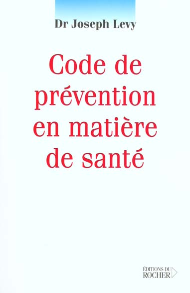 CODE DE PREVENTION EN MATIERE DE SANTE