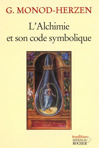 L'ALCHIMIE ET SON CODE SYMBOLIQUE