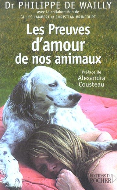LES PREUVES D'AMOUR DE VOS ANIMAUX