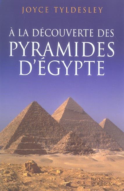 A LA DECOUVERTE DES PYRAMIDES D'EGYPTE