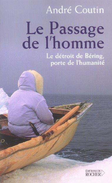 LE PASSAGE DE L'HOMME