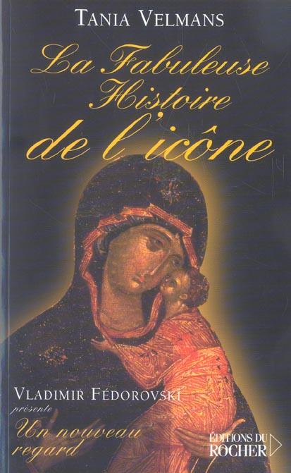 LA FABULEUSE HISTOIRE DE L'ICONE