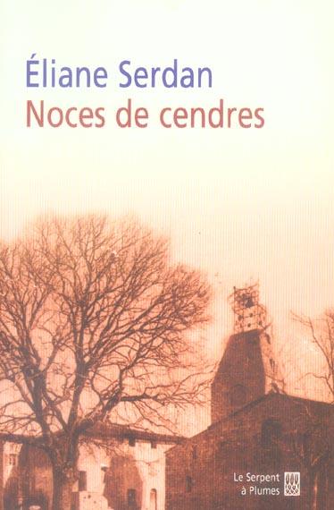 NOCES DE CENDRES ROMAN