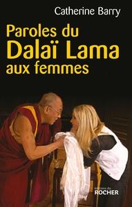 PAROLES DU DALAI LAMA AUX FEMMES