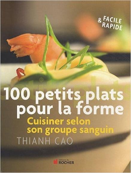 100 PETITS PLATS POUR LA FORME