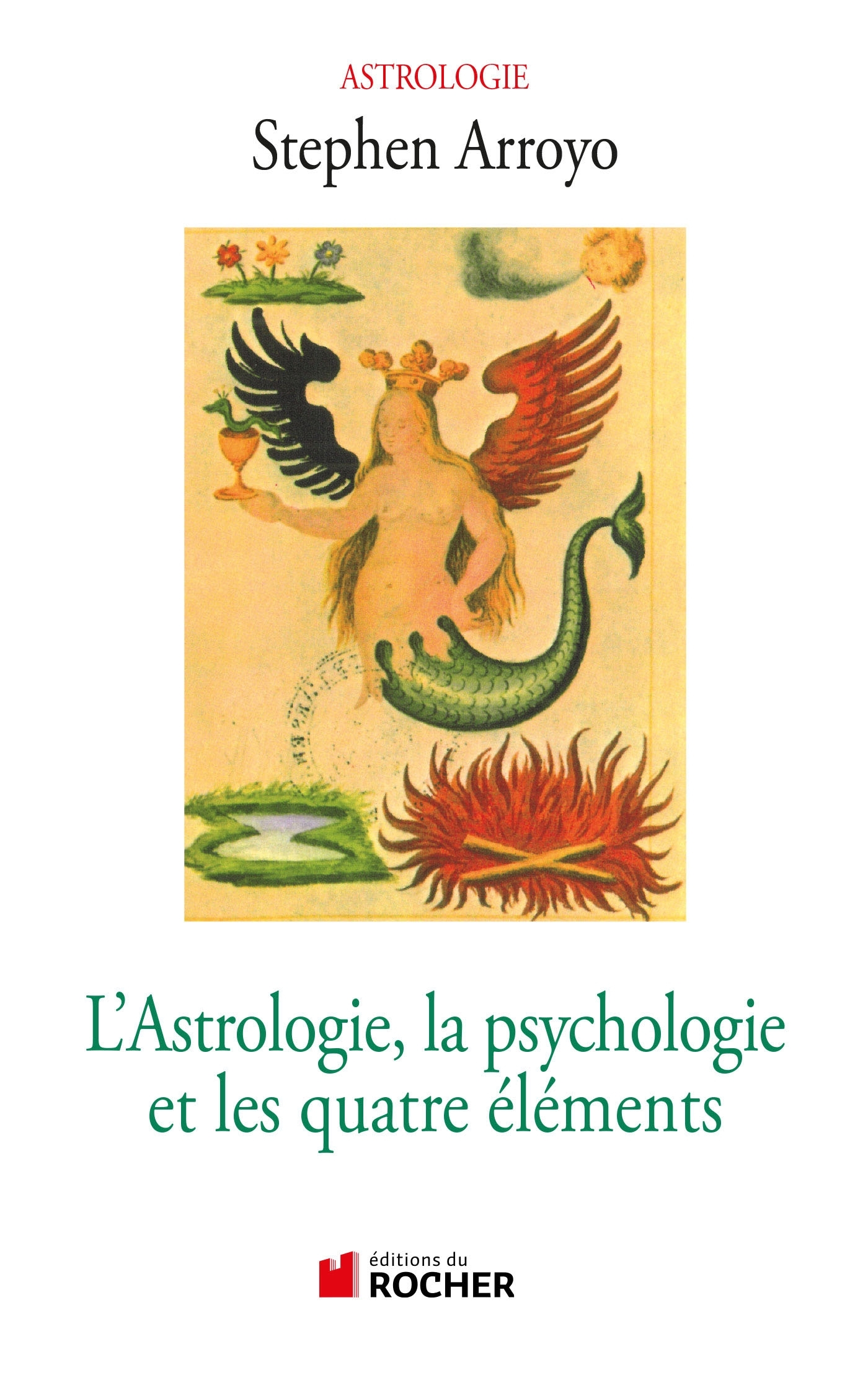 L'ASTROLOGIE, LA PSYCHOLOGIE ET LES QUATRE ELEMENTS