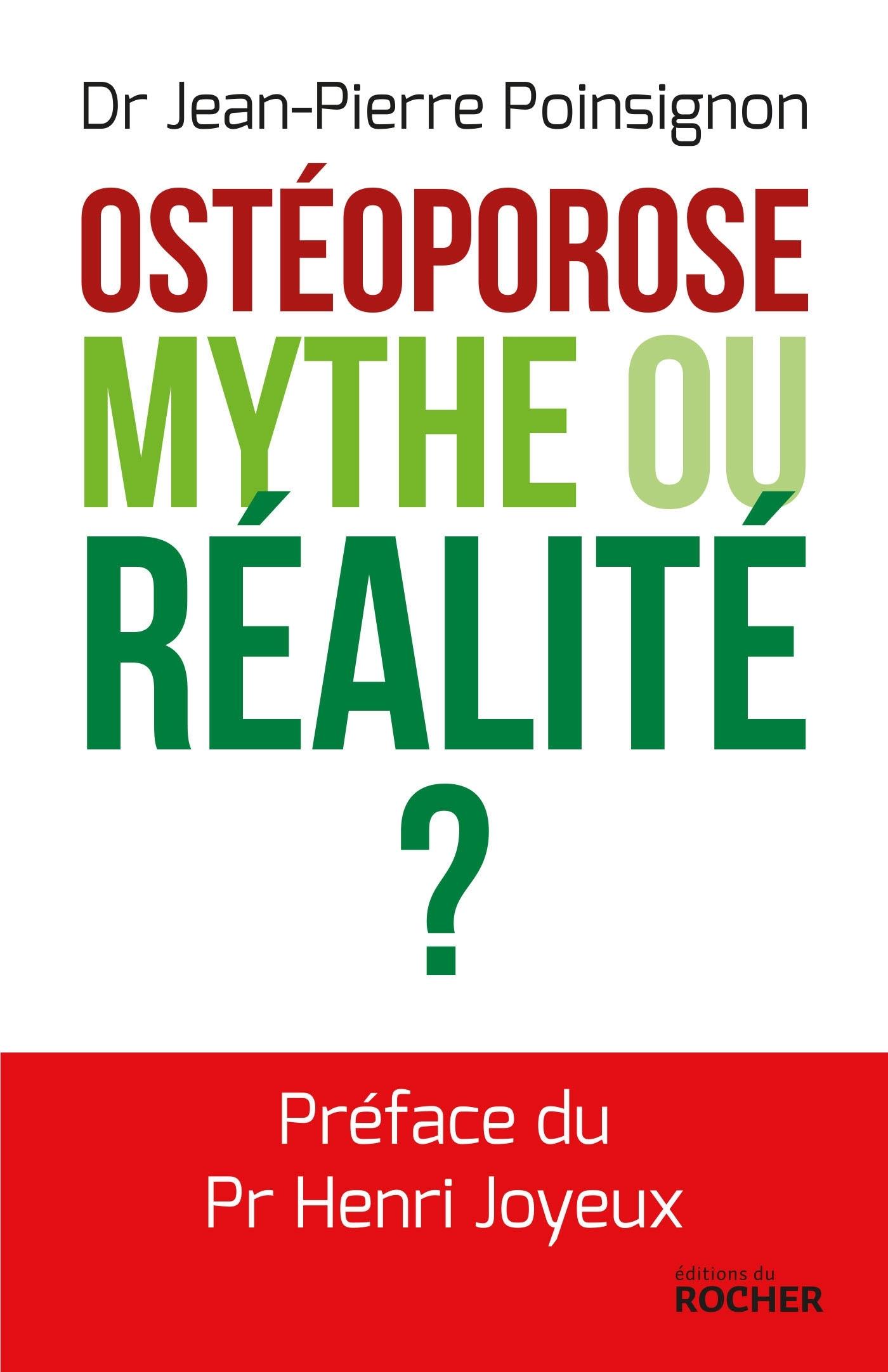 OSTEOPOROSE : MYTHE OU REALITE ?