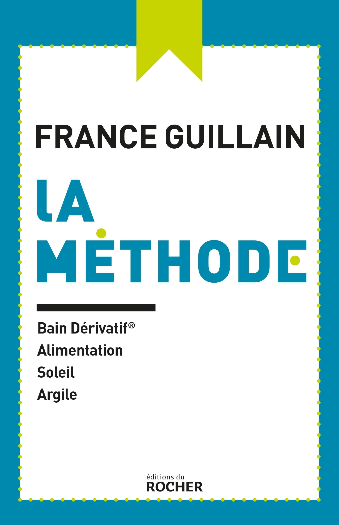 LA METHODE - BAIN DERIVATIF, ALIMENTATION, SOLEIL, ARGILE