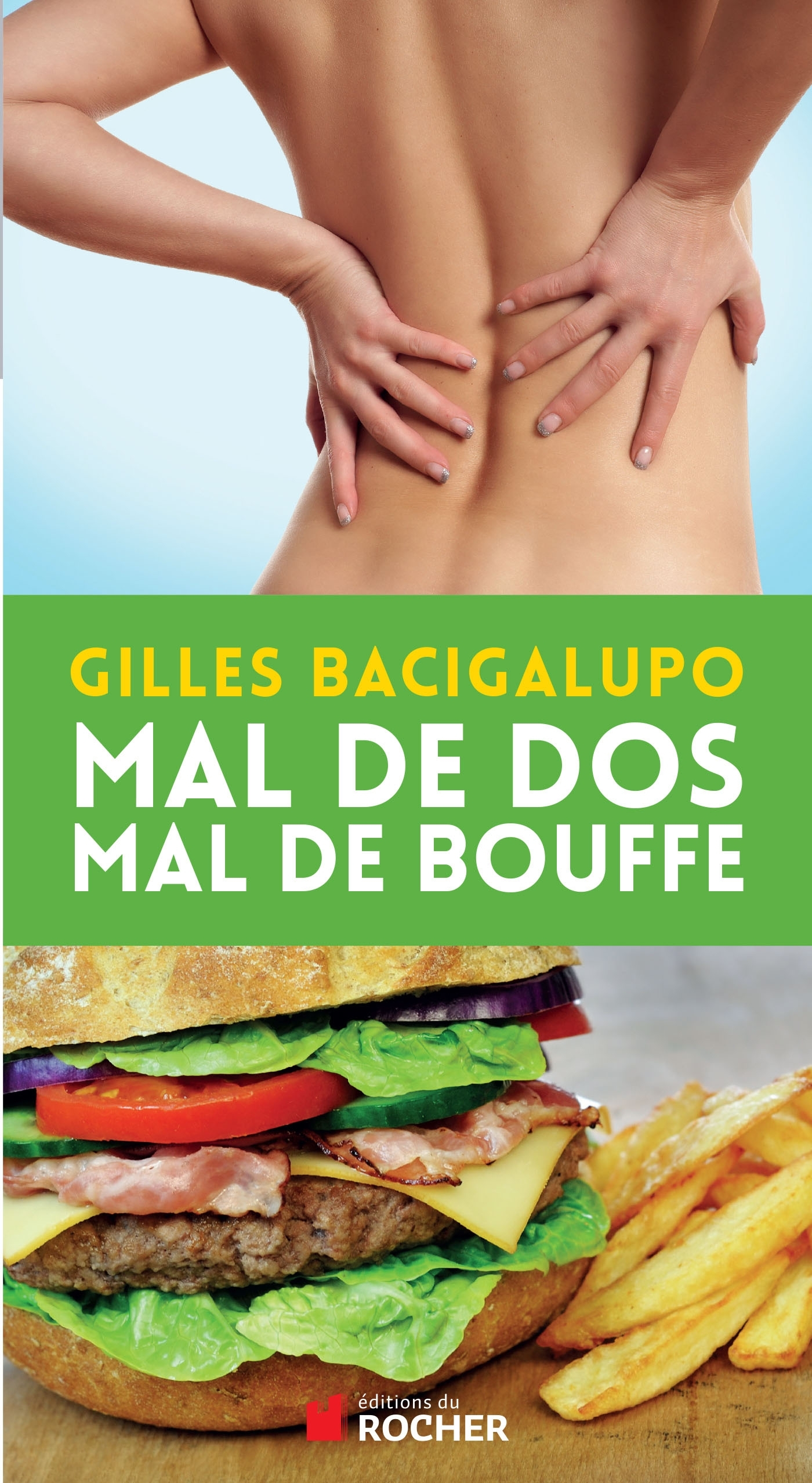 MAL DE DOS, MAL DE BOUFFE