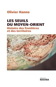LES SEUILS DU MOYEN-ORIENT