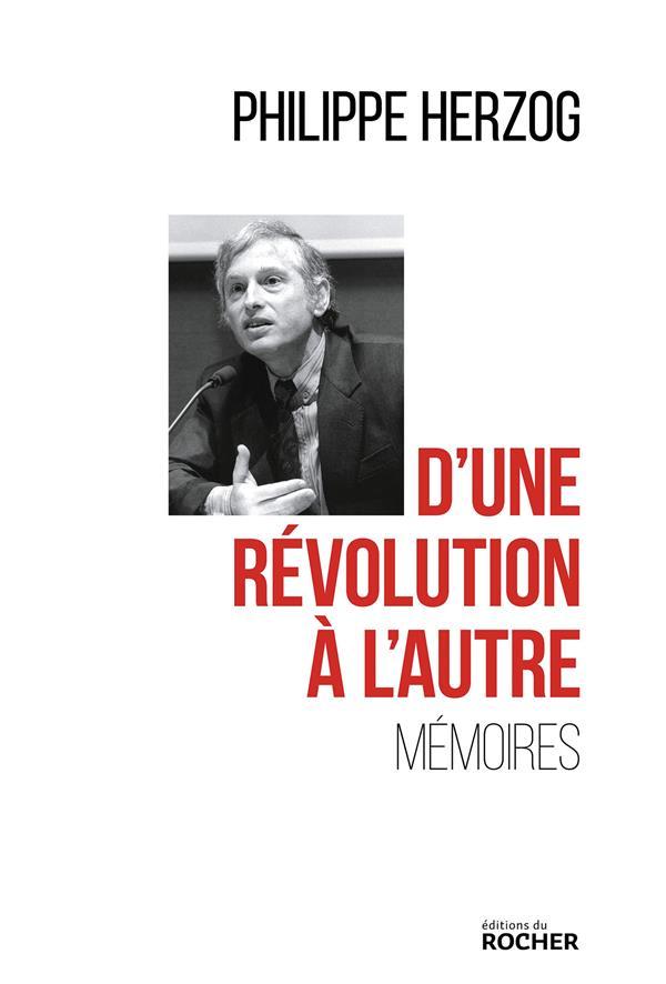 D'UNE REVOLUTION A L'AUTRE - MEMOIRES