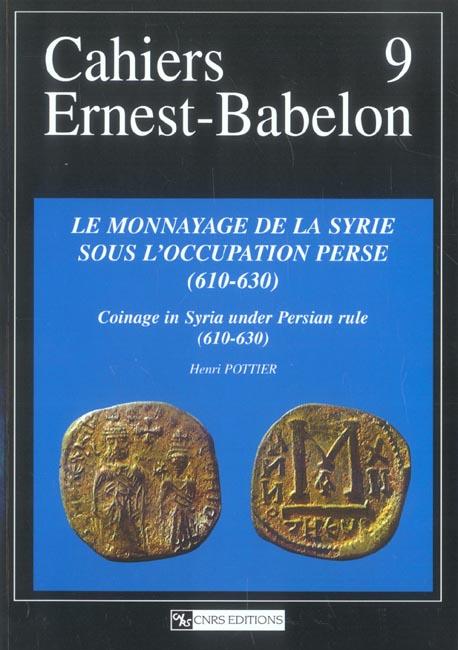 MONNAYAGE DE LA SYRIE SOUS L'OCCUPATION PERSE (610-630)