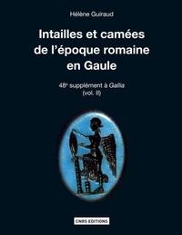 SUPPLEMENT A GALLIA, INTAILLES ET CAMEES DE LA GAULE