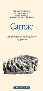 CARNAC LES PREMIERES ARCHITECTURES DE PIERRE